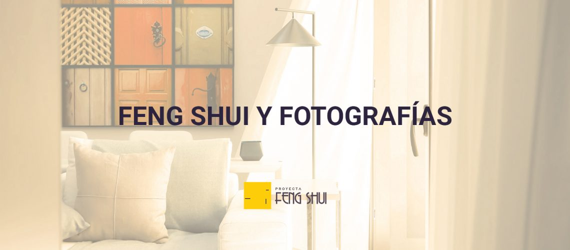 Feng Shui y Fotografias