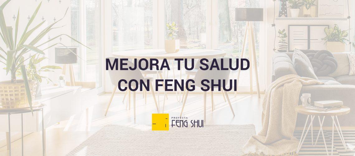 MEJORA TU SALUD CON FENG SHUI